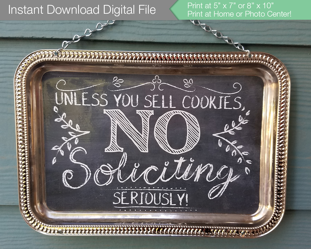 Tired Of Strangers Coming To My Door While Iu0027m Home Alone, I Decided To  Make A No Soliciting Sign To Hang Near My Front Door.